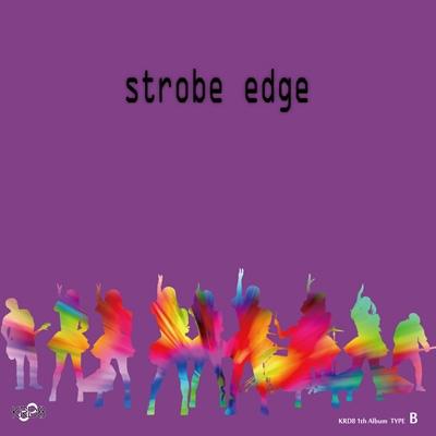 strobe edge 【Type-B】