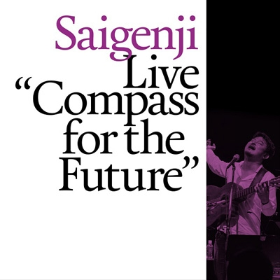 "Live ""Compass"" for the Future"