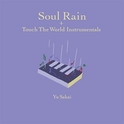 Soul Rain +Touch The World Instrumentals【限定生産盤】