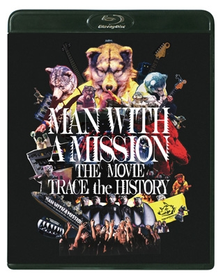 MAN WITH A MISSION THE MOVIE -TRACE the HISTORY-