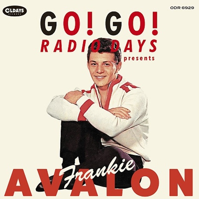 Go! Go! Radio Days Presents Frankie Avalon