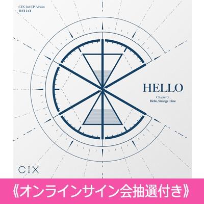 《オンラインサイン会抽選付》 HELLO' Chapter 3.Hello, Strange Time [Hello ver.] 【全額内金】