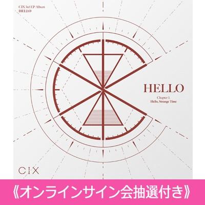 《オンラインサイン会抽選付》 HELLO' Chapter 3.Hello, Strange Time [Strange Time ver.] 【全額内金】
