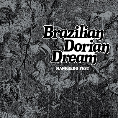 Brazilian Dorian Dream (アナログレコード)