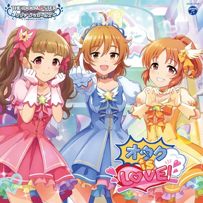 THE IDOLM@STER CINDERELLA GIRLS STARLIGHT MASTER for the NEXT! 09 オタク is LOVE