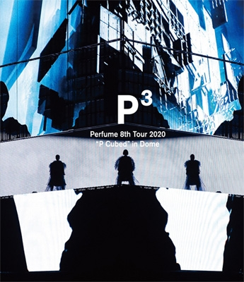 """Perfume 8th Tour 2020""""P Cubed""""in Dome"""