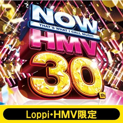 【Loppi・HMV限定盤】NOW × HMV 30th (3CD)