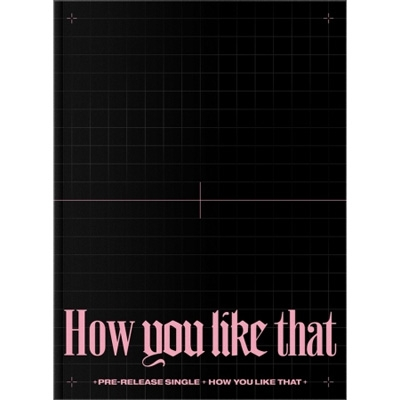 BLACKPINK SPECIAL EDITION: How you like that (CD+132P PHOTOBOOK)