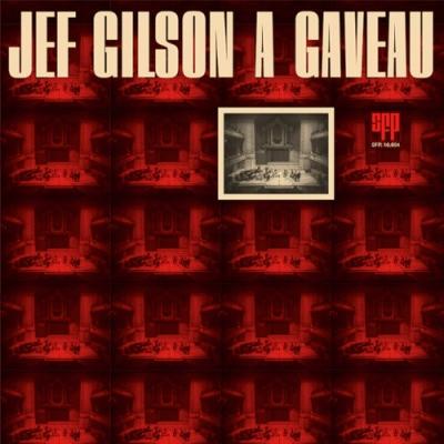 Jef Gilson A Gaveau (180グラム重量盤レコード)