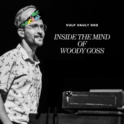 Inside The Mind Of Woody Goss