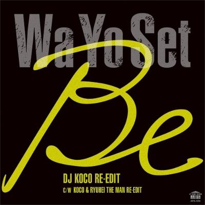 Be (Dj Koco Re-edit)/ Be (Koco & Ryuhei The Man Re-edit)【2020 レコードの日 限定盤】(7インチシングルレコード)