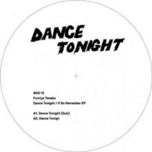 Dance Tonight / If So Remember (12インチシングルレコード)