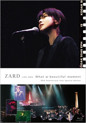 """ZARD LIVE 2004 """"What a beautiful moment"""" 【30th Anniversary Year Special Edition】"""