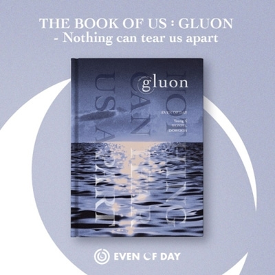 1st Mini Album: THE BOOK OF US: GLUON -Nothing can tear us apart