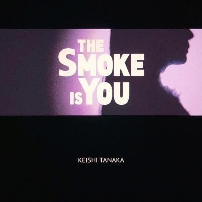 The Smoke Is You 【完全限定プレス】(7インチシングルレコード)