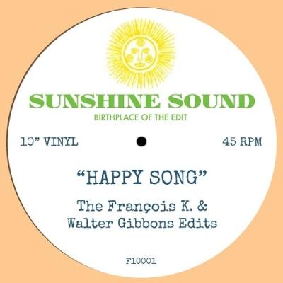 Happy Song (The Francois K & Walter Gibbons Edits)(10インチシングルレコード)