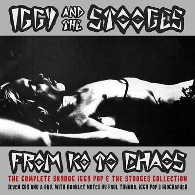 From K.O. To Chaos: The Complete Skydog Iggy and the Stooges Collection (7CD+DVD)