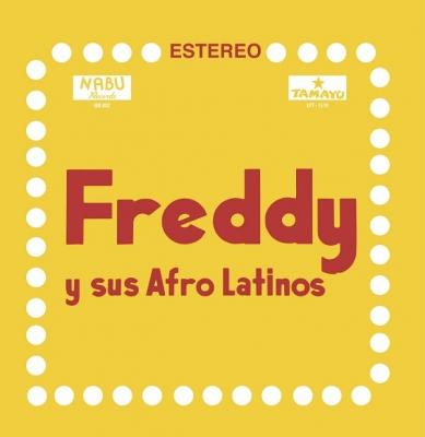 Freddy Y Sus Afro Latinos (アナログレコード)