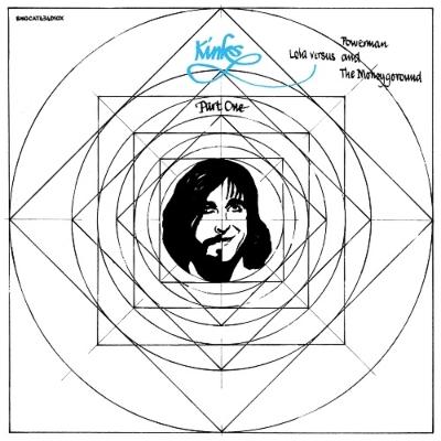 Lola Versus Powerman And The Moneygoround, Part One : (50th Anniversary Remaster Vinyl)(アナログレコード)