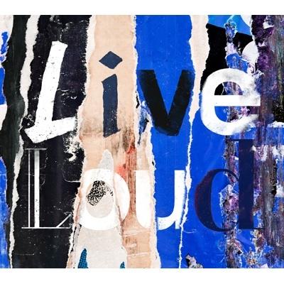 Live Loud 【初回盤】