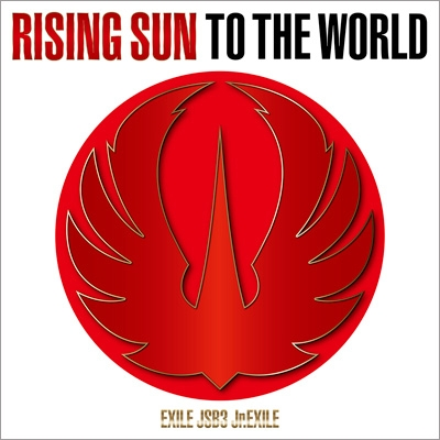 RISING SUN TO THE WORLD(+Blu-ray)