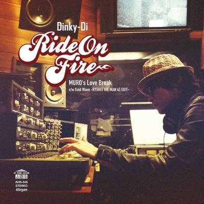 Ride On Fire (Muro's Love Break)/ Gold Wave (Ryuhei The Man 45 Edit)(7インチシングルレコード)