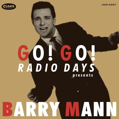 Go! Go! Radio Days Presents Barry Mann <紙ジャケット>