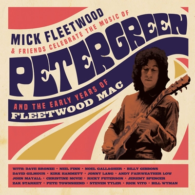 Celebrate The Music Of Peter Green And The Early Years: Of Fleetwood Mac (2CD+ブルーレイ+メディアブック)