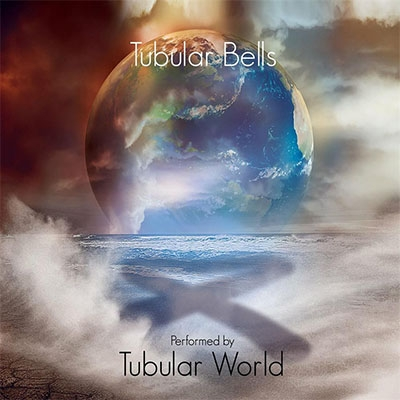 Tubular Bells by Tubular World (2CD)