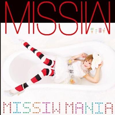 MISSIW MANIA