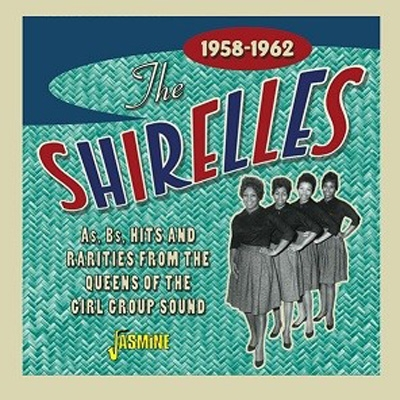 As, Bs, Hits And Rarities From The Queens Of The Girl Group Sound 1958-1962