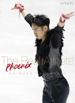 高橋大輔 The Real Athlete -Phoenix-Blu-ray