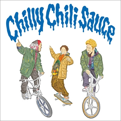 Chilly Chili Sauce 【初回盤】(+DVD)