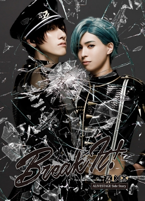 【BD】2.5次元ダンスライブ「ALIVESTAGE」外伝 ZIX STAGE「Break It!」