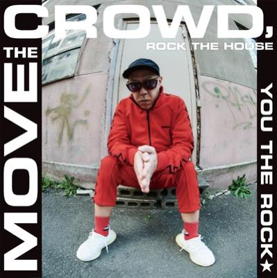 MOVE THE CROWD, ROCK THE HOUSE / T.O.U.G.H.(7インチシングルレコード)