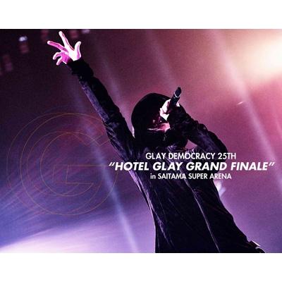 """GLAY DEMOCRACY 25TH""""HOTEL GLAY GRAND FINALE""""in SAITAMA SUPER ARENA(Blu-ray)"""