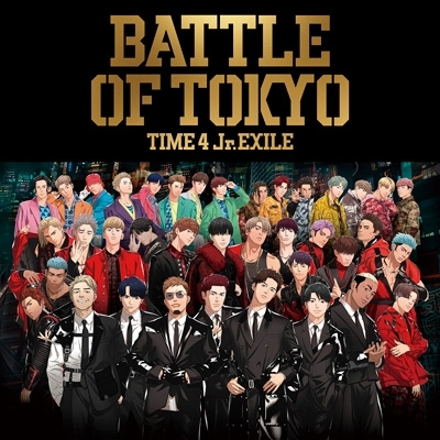 BATTLE OF TOKYO TIME 4 Jr.EXILE(+Blu-ray)