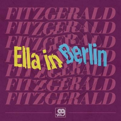 Original Grooves -Ella In Berlin: Mack The Knife / Summertime?【2021 RECORD STORE DAY 限定盤】(12インチシングルレコード)