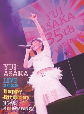 YUI ASAKA LIVE 2020〜Happy Birthday 35th Anniversary【完全生産限定盤】(Blu-ray+2CD+フォト・ブックレット)