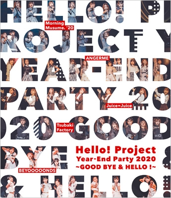 Hello! Project Year-End Party 2020 〜GOOD BYE & HELLO ! 〜