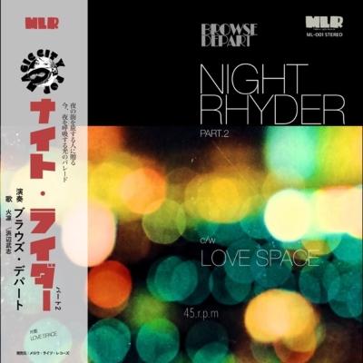 Night Rhyder pt.2 featuring 火凛Dance (7インチシングルレコード)