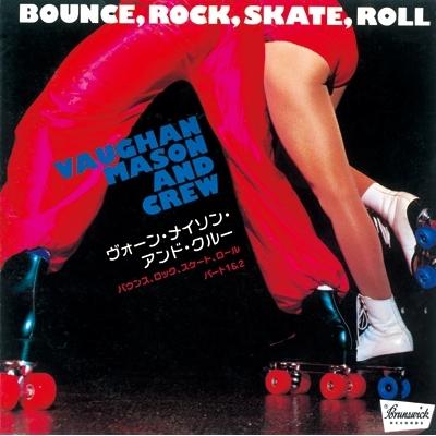 Bounce Rock Skate Roll【2021 RECORD STORE DAY 限定盤】(7インチシングルレコード)