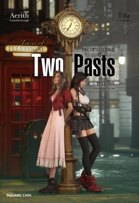 小説 FINAL FANTASY VII REMAKE Trace of Two Pasts