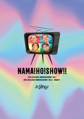 『NAMA!HO!SHOW!!』Blu-ray