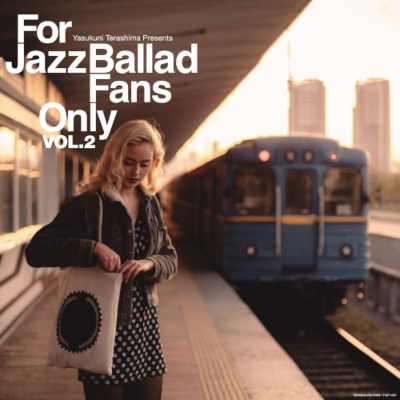 For Jazz Ballad Fans Only Vol.2 (アナログレコード)