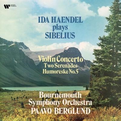 ヴァイオリン協奏曲、2つのセレナード イダ・ヘンデル、パーヴォ・ベルグルンド、ボーンマス交響楽団 (180グラム重量盤レコード)