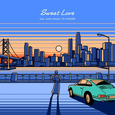 Sweet Love feat.大橋純子 / 幻じゃない海辺 feat.大比良瑞希 & KEISUKE SAITO (7インチシングルレコード)