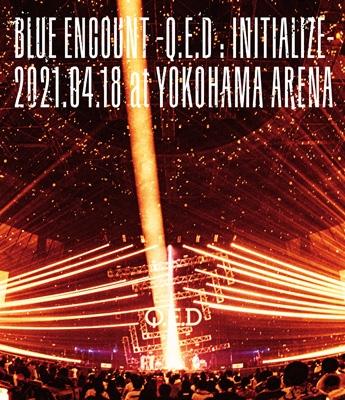 「BLUE ENCOUNT 〜Q.E.D : INITIALIZE〜」2021.04.18 at YOKOHAMA ARENA (Blu-ray)