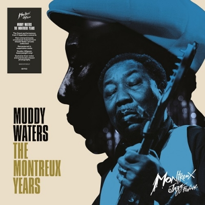 Muddy Waters: The Montreux Years (2枚組アナログレコード)