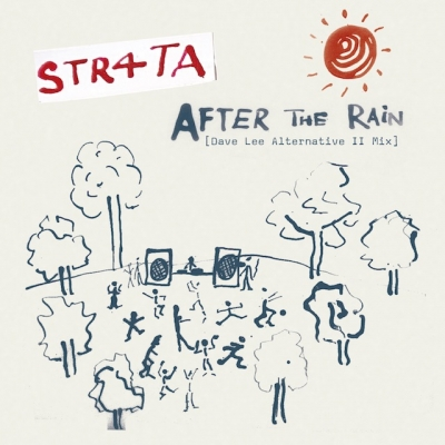 After The Rain (Dave Lee Alternative Ii Mix)(12インチシングレコード)
